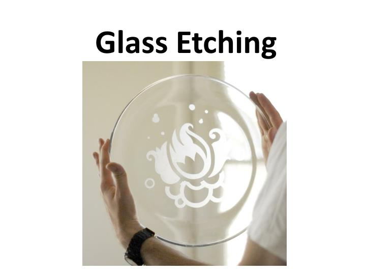 glass etching n.