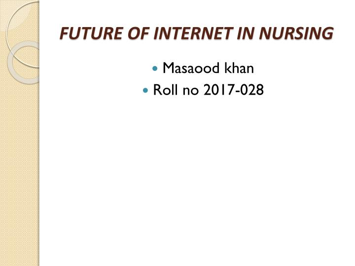 future of internet in nursing n.