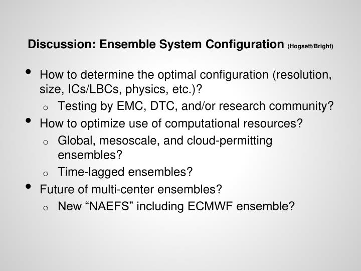 discussion ensemble system configuration hogsett bright n.