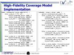 high fidelity coverage model implementation