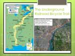 the underground railroad bicycle trail