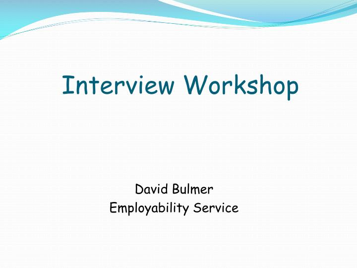 interview workshop n.