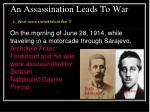 an assassination leads to war