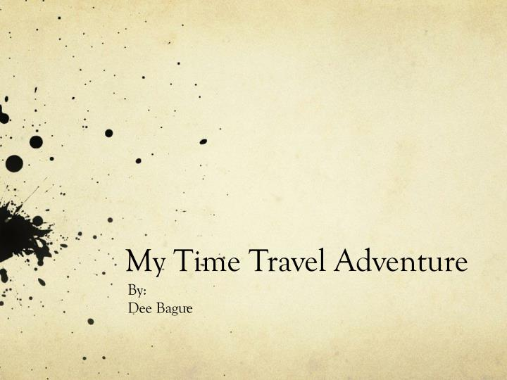 my time travel adventure n.