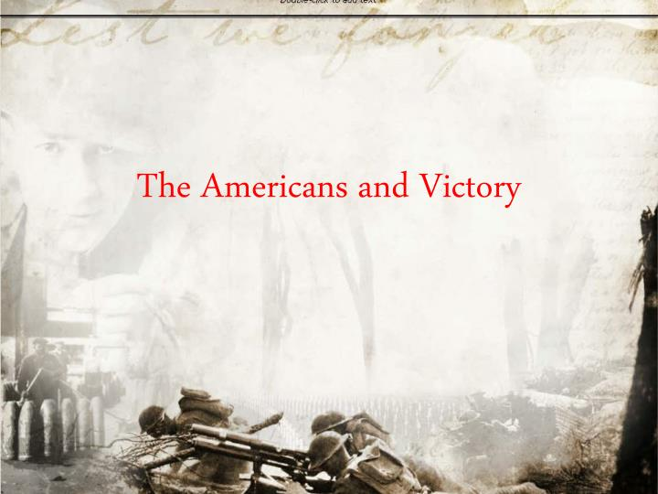 the americans and victory n.