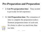pre preparation and preparation