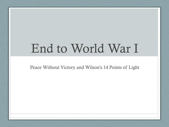 end to world war i n.