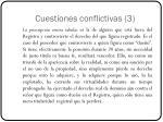 cuestiones conflictivas 3