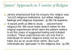 james approach in varieties of religion