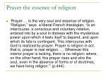 prayer the essence of religion