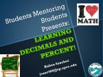 students mentoring students presents learning decimals and percent