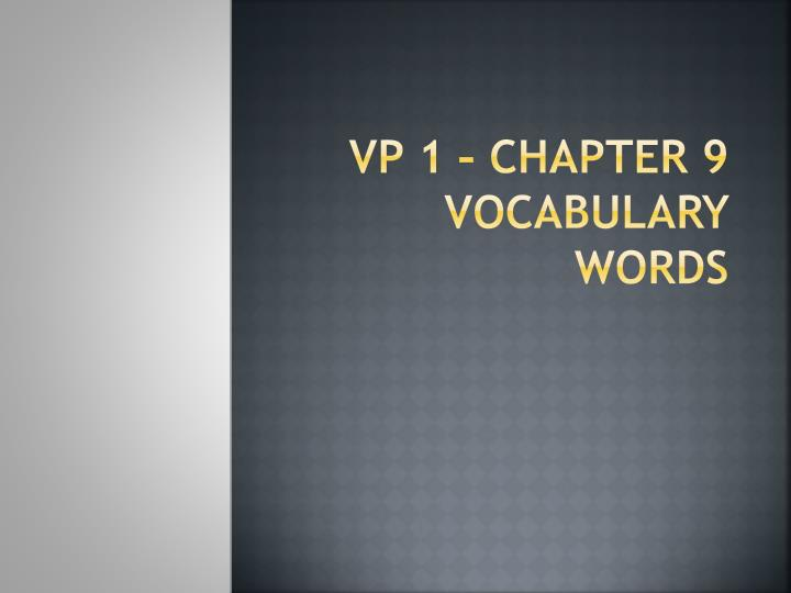 vp 1 chapter 9 vocabulary words n.