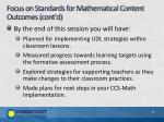 focus on standards for mathematical content outcomes cont d