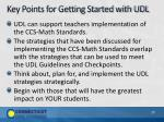 key points for getting started with udl