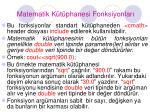 matematik k t phanesi fonksiyonlar