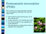 posttraumatisk stressreaktion ptsd