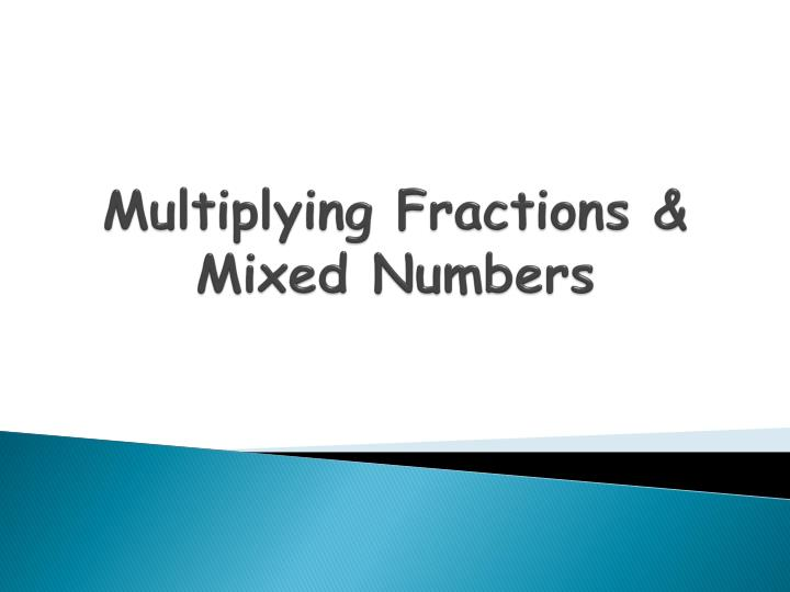 multiplying fractions mixed numbers n.