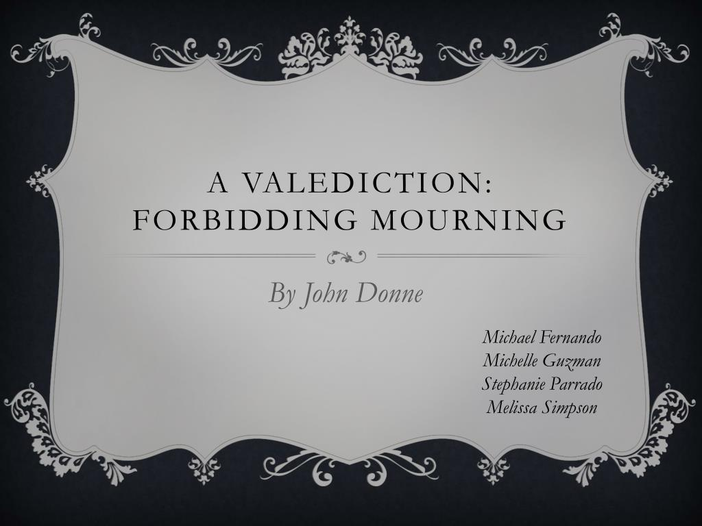 A Valediction Forbidding Mourning N