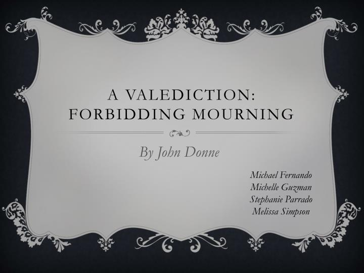 a valediction forbidding mourning n.