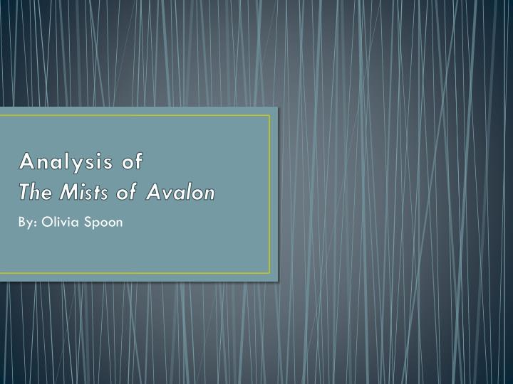 analysis of the mists of avalon n.