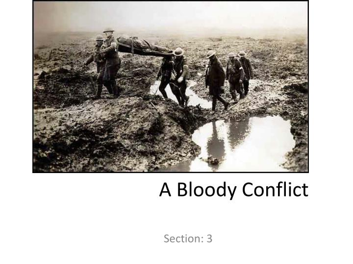a bloody conflict n.