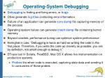 operating system debugging