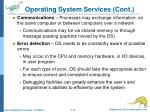 operating system services cont