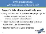 data collection why is it crucial to the project