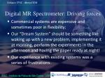 digital mr spectrometer driving forces