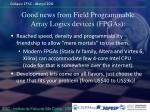 good news from field programmable array logics devices fpgas