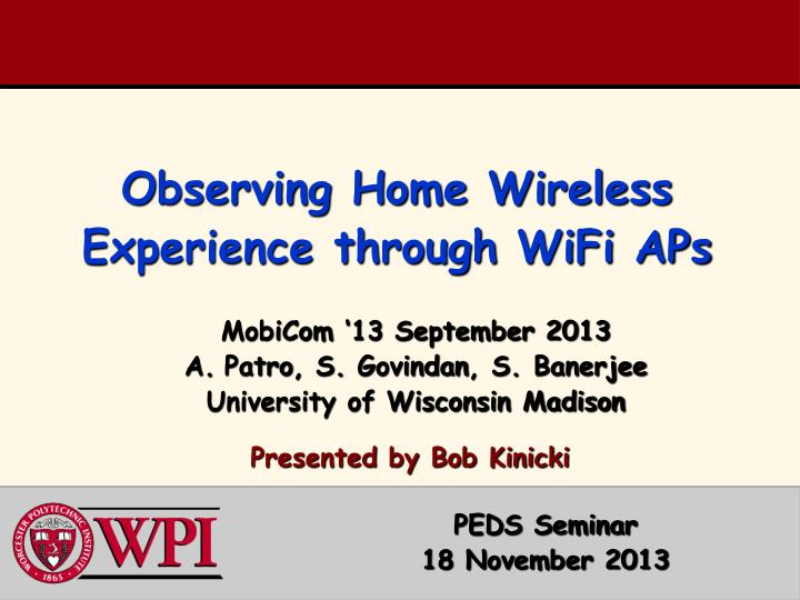 observing home wireless experience through wifi aps n.