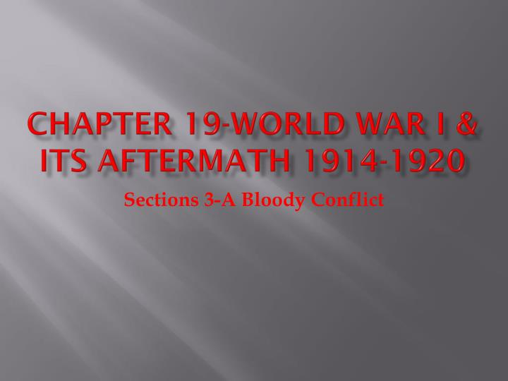 chapter 19 world war i its aftermath 1914 1920 n.