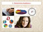 1 determine audience