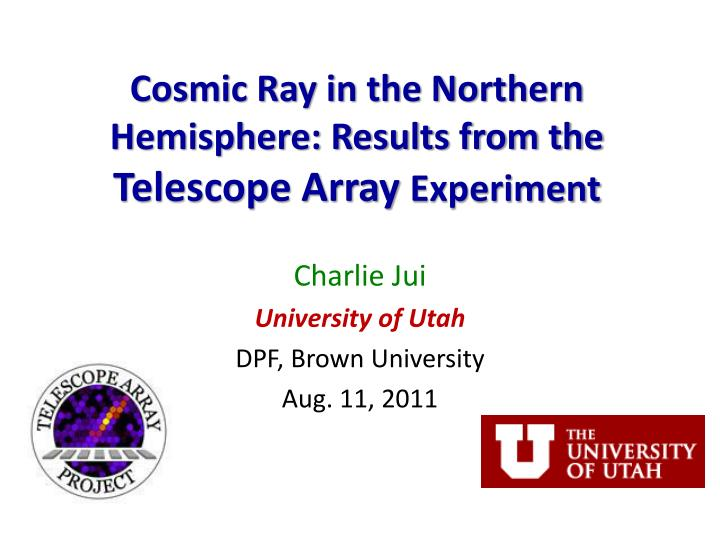 cosmic ray in the northern hemisphere results from the telescope array experiment n.