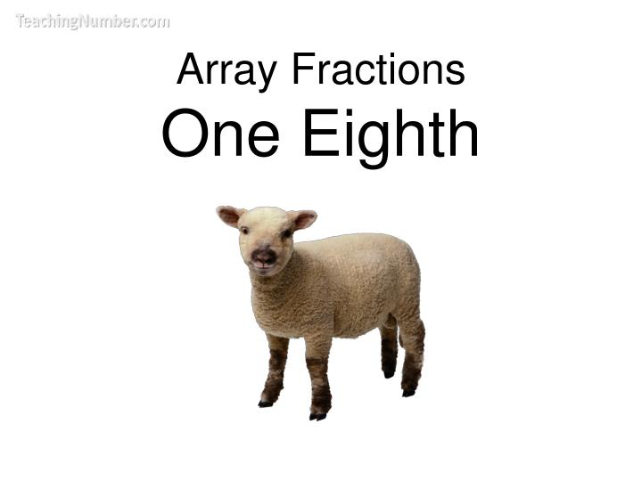 array fractions one eighth n.