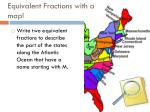 equivalent fractions with a map