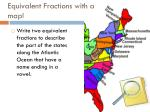 equivalent fractions with a map4