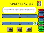 16000 point question