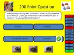 200 point question