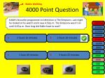 4000 point question