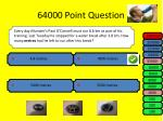 64000 point question