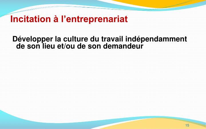 Incitation à l'entreprenariat