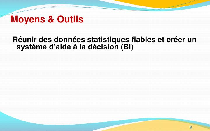 Moyens & Outils