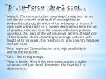 brute force idea 2 cont