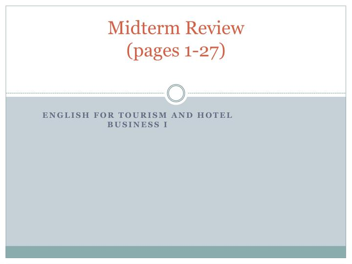 midterm review pages 1 27 n.