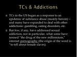 tcs addictions