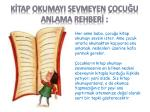 k tap okumayi sevmeyen ocu u anlama rehber