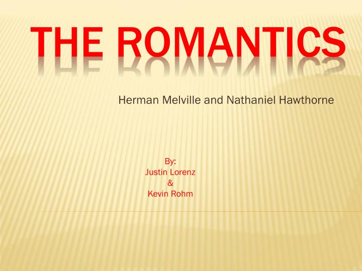 herman melville and nathaniel hawthorne n.