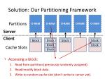 solution our partitioning framework