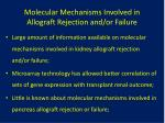 molecular mechanisms involved in allograft rejection and or failure